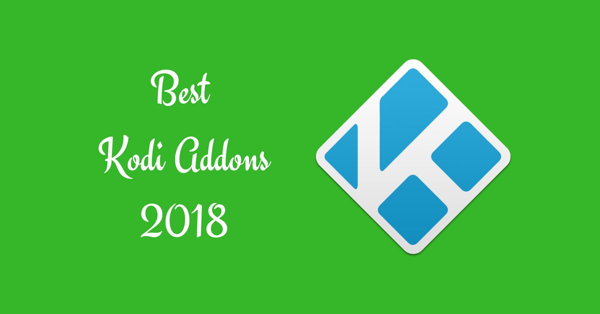 Best Kodi Addons (2019): Download 100% Working Addons for Kodi